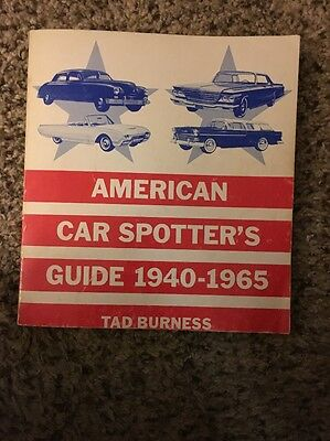 American Car Spotter's Guide  Manual Book 1940-1965 By Tad Burness