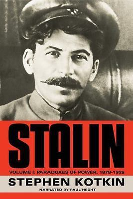 Stalin Vol. 1 : Paradoxes of Power, 1878-1928 by Stephen Kotkin (2014, CDs)