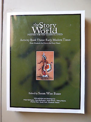 Story of the World: Early Modern Times Activity Book Three