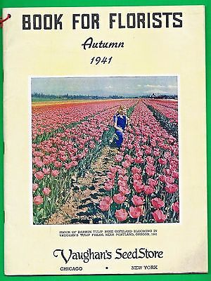 1941 Catalog Of Florist Supplies ~ Vaughan's ~ Bulbs, Roses, Vases, Baskets, Etc