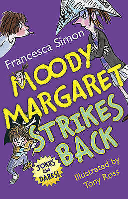 NEW   MOODY MARGARET STRIKES BACK  book Horrid Henry