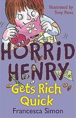 NEW   HORRID HENRY GETS RICH QUICK    book Horrid Henry