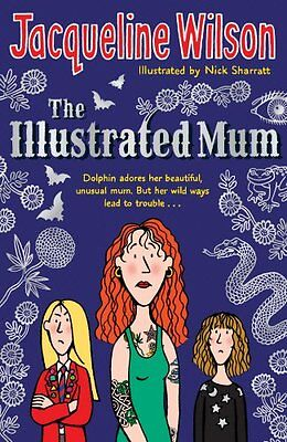 The Illustrated Mum by Jacqueline Wilson (Paperback, 2007)