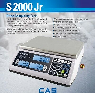 CAS S2000 Jr LCD Price Computing Scale 30x0.01 lb NTEP Legal for Trade Scales