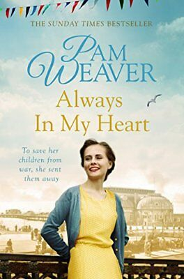 Always in My Heart by Pam Weaver New Paperback Book