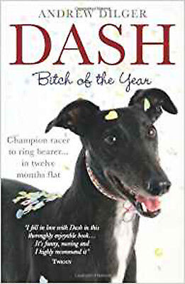 Dash: Bitch of the Year, New, Dilger, Andrew Book