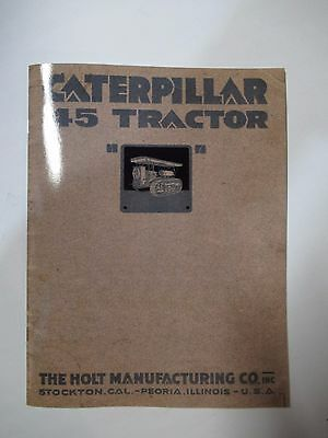 Caterpillar 45 Tractor book by the Holt Manufacturing Co, Inc