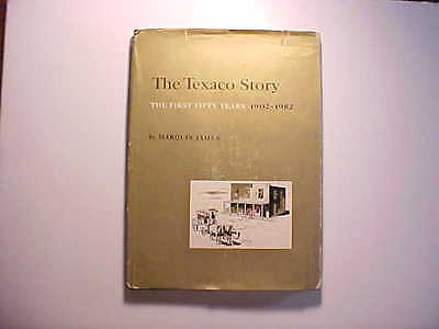 1953 HISTORY TEXACO OIL & GAS CO. BY MARQUIS JAMES FIRST EDITION PHOTOS 118 pp.