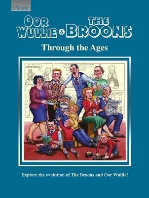 Oor Wullie & The Broons Through the Ages: Explore the, Parragon Books Ltd