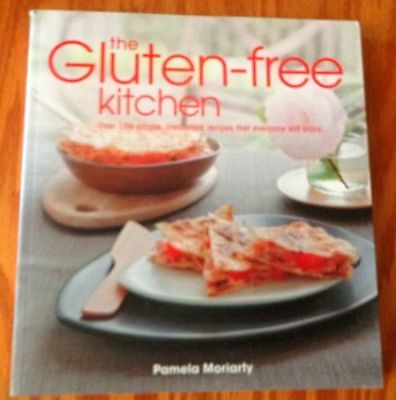 Brand New -  The Gluten-Free Kitchen by Pamela Moriarty - Free Shipping