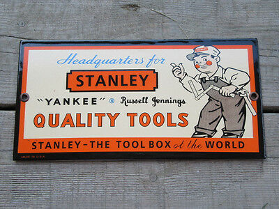 Head Quarters for Stanley Quality Tools Porcelain Sign