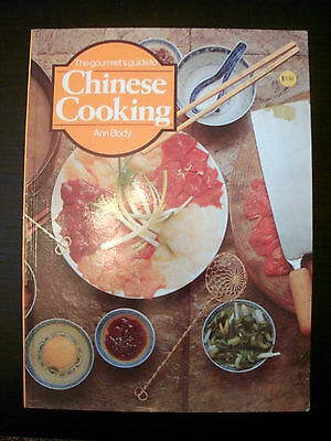 The Gourmet's Guide to Chinese Cooking by Ann Body 1974 Vintage Cookbook