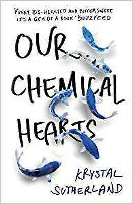 Our Chemical Hearts, New, Sutherland, Krystal Book