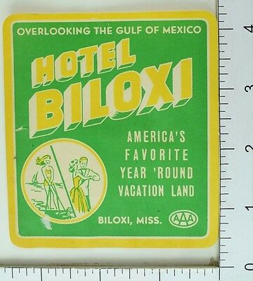 1940's-50's Hotel Biloxi, Mississippi AAA Luggage Label Vintage Original E7