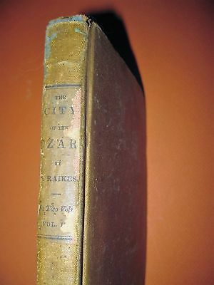 EARLY~1838 Book~CITY OF THE CZAR,VISIT TO ST.PETERSBURG 1829-30~by Thomas Raikes