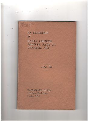 Yamanaka & Co. Catalog,  An Exhibition of Early Chinese Bronze, Jade and Ceramic
