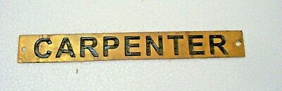 CARPENTER – Marine BRASS Door Sign -  Boat/Nautical - 8 x 1 Inches (34)