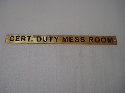 CERT. DUTY MESS ROOM – Marine BRASS Door Sign - Nautical - 11.75 x 1 Inches (67)