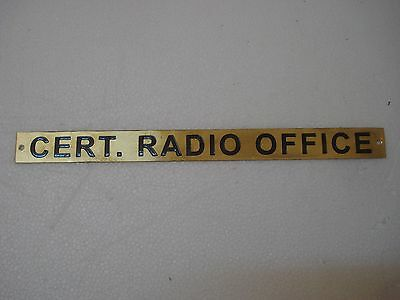 CERT. RADIO OFFICE – Marine BRASS Door Sign -  Nautical - 12 x 1 Inches (105)