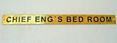 CHIEF ENG'S BED ROOM – Marine BRASS Door Sign - 12 x 1 Inches (124)