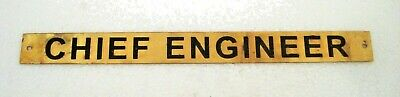 CHIEF ENGINEER – Marine BRASS Door Sign -  Boat/Nautical - 10 x 1 Inches (126)