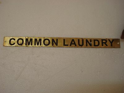 COMMON LAUNDRY	– Marine BRASS Door Sign -  Nautical - 12 x 1 Inches (138)