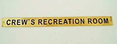 CREW`S RECREATION ROOM – Marine BRASS Door Sign -Nautical - 12 x 1 Inches(154)