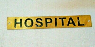 HOSPITAL  – Marine BRASS Door Sign -  Boat/Nautical - 6.5 x 1 Inches (224)
