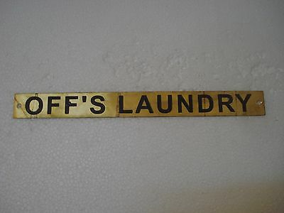 OFF'S LAUNDRY  – Marine BRASS Door Sign -  Boat/Nautical - 10 x 1 Inches (244)
