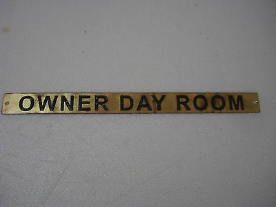 OWNER DAY ROOM  – Marine BRASS Door Sign - 12 x 1 Inches (269)