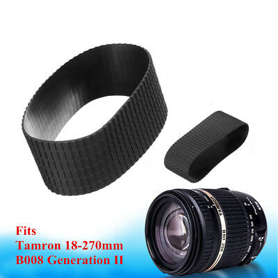 New Lens Zoom Grip Rubber Ring Replace For Tamron 18-270mm B008 Generation II x1