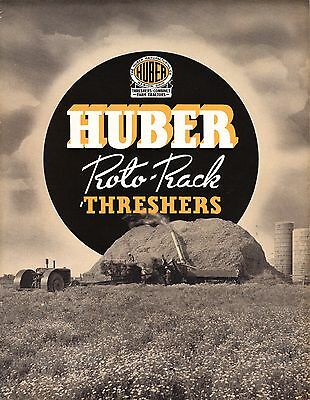 Huber Manufacturing Roto-Rack Thresher Sales Brochure Marion, Ohio OH