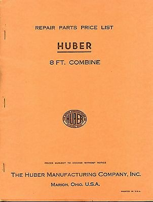 Huber Manufacturing Eight Foot Combine Repair Parts Price List Marion, Ohio OH