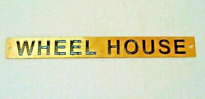 WHEEL HOUSE  – Marine BRASS Door Sign -  Boat/Nautical - 9 x 1 Inches (312)