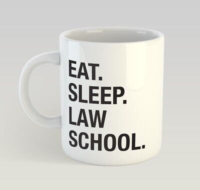 Eat Sleep Law School Funny Mug Gift Novelty Humour Birthday Student University