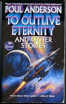 Poul Anderson, To outlive Eternity and other stories