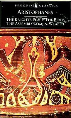 Ancient Greek World Comedy Aristophanes Birds Knights Peace Wealth Assemblywoman