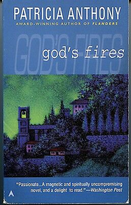 Patricia Anthony, God's Fires