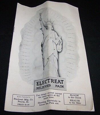 1920's Brochure-Electreat-Medical Device-Treatment-Remedyelectricity-Peoria Il