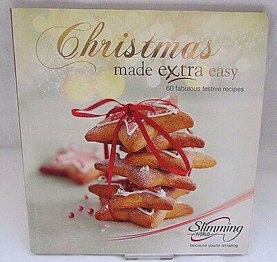 Slimming World Christmas Made Extra Easy - 60 Fabulous Recipes