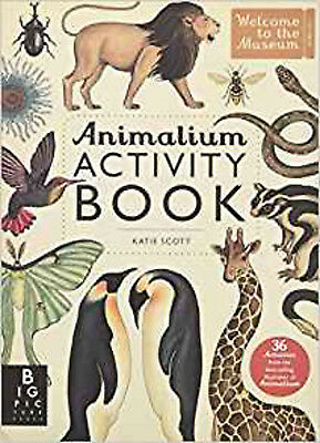 Animalium Activity Book (Welcome To The Museum), New, Katie Scott Book