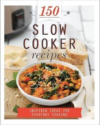 150 Slow Cooker Recipes, New, Parragon Books Book