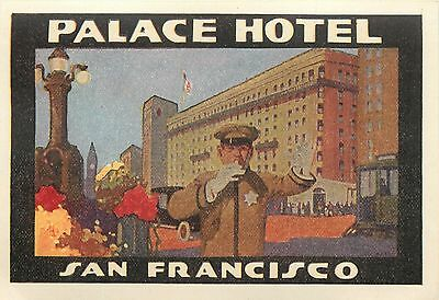 Palace Hotel ~SAN FRANCISCO CA~ Spectacular & Artistic Luggage Label, MINT, 1915