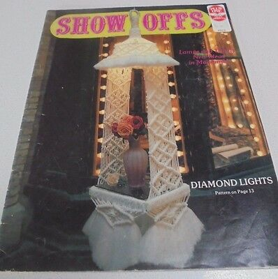 Show Offs Macrame Book Vintage Macame Booklet 21 projects Lampshade Hangers