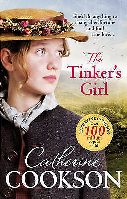 The Tinker's Girl by Catherine Cookson Charitable Trust, Catherine Cookson...