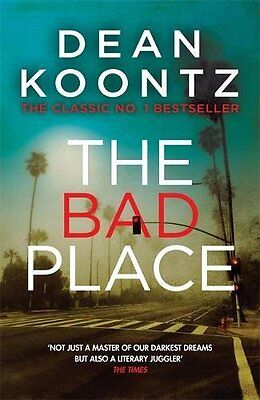 The Bad Place by Dean Koontz (Paperback, 2016)