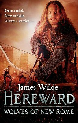 Hereward: Wolves of New Rome by James Wilde (Paperback, 2015)