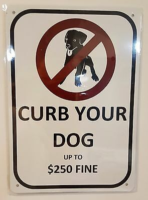 Curb Your Dog Sign- White Background (Aluminum 10X7)