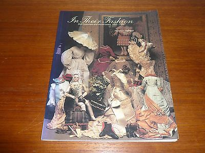In Their Fashion Doll Costumes & Accessories 1850-1925 By Florence Theriault