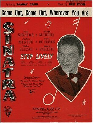 Sinatra  - Come Out, Come Out, Where Ever You Are Sheet Music Piano Vocal Guitar